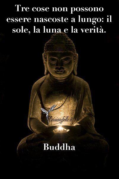 www.warriorsproject.it #citazioni #aforisma #Frasi Buddha - Passione Folle