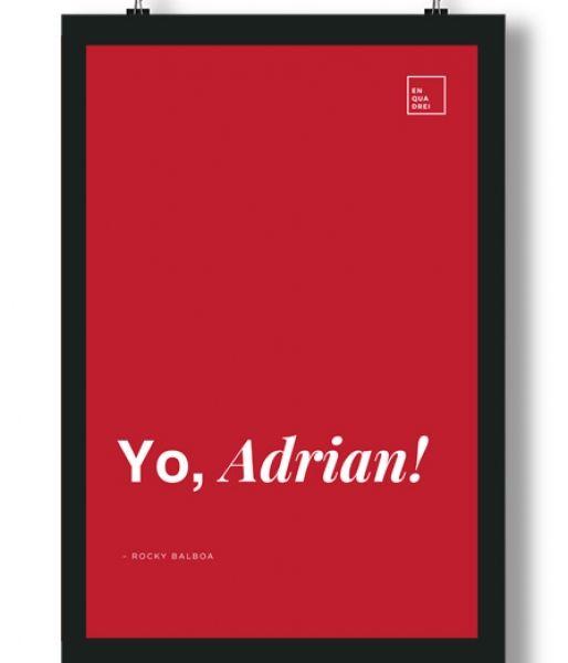 Poster/Quadro com Frase do filme Rocky Balboa – Yo, Adrian!