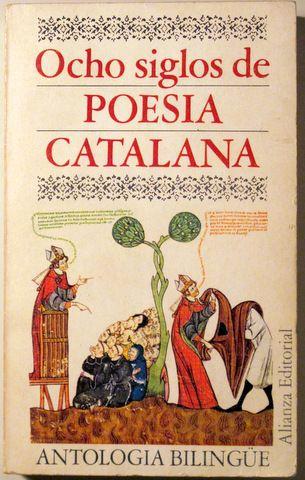 OCHO SIGLOS DE POESIA CATALANA. Antología bilingüe - Madrid 1969 - Llibres del Mirall