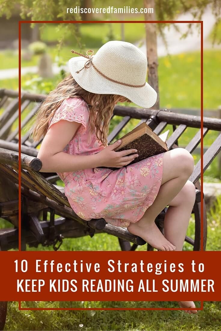10 Effective Strategies To Keep Kids Reading All Summer