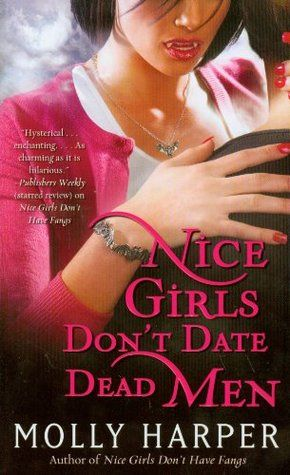 Nice Girls Don't Date Dead Men (Jane Jameson, #2)