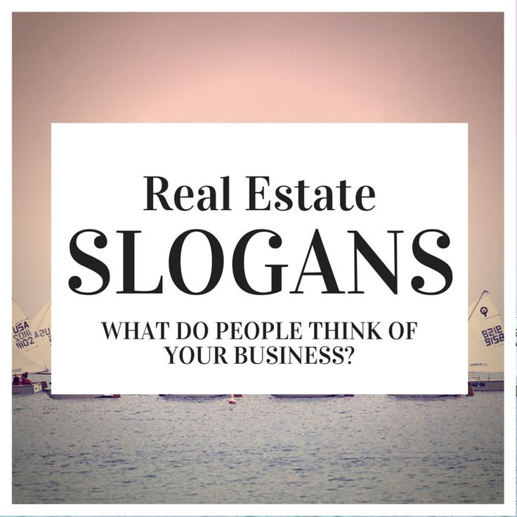 115 best Best Real Estate Slogan images on Pinterest | Content ...