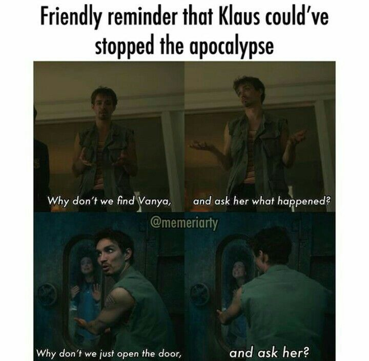 Klaus Hargreeves From The Umbrella Academy Funny Memes Stupid Memes Really Funny Memes
