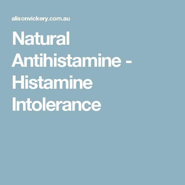 Natural Antihistamine - Histamine Intolerance