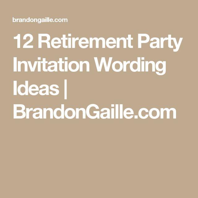12 Retirement Party Invitation Wording Ideas   BrandonGaille.com