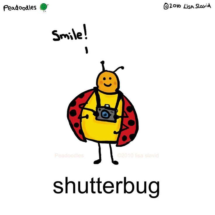 #peadoodles #playonwords #pun #camera #shutter #shutterbug #smile #snapshot #photography #photo # #