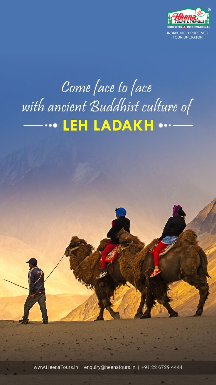 Come face to face with ancient Buddhist culture of Leh Ladakh..!!  Explore The Leh Ladakh Tour Packages of Heena.