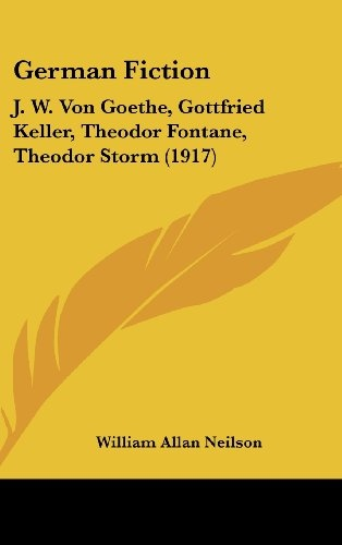 German Fiction: J. W. Von Goethe, Gottfried Keller, « Library User Group