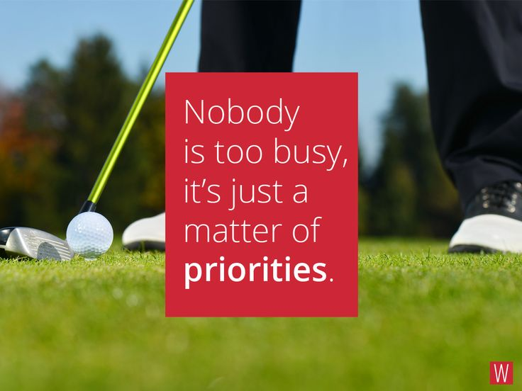 Nobody is too busy, it's just a matter of priorities. #quote #work #lifestyle