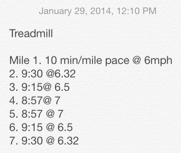 7 mile Tempo run on treadmill tonight 1/29/14....we need warm weather ASAP!!