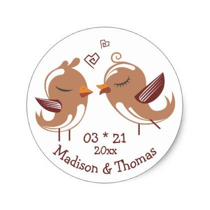 Brown Lovebirds Personalized Wedding Love Classic Round Sticker - bridal gifts bride wedding marriage