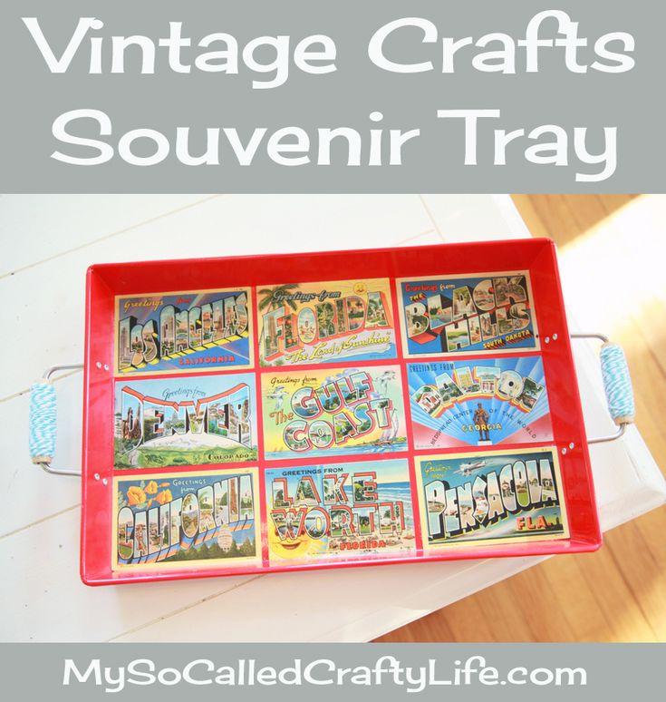 Vintage Crafts- DIY Souvenir Tray (My So Called Crafty ...