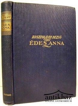 Kosztolányi Dezső: Édes Anna, (1926)