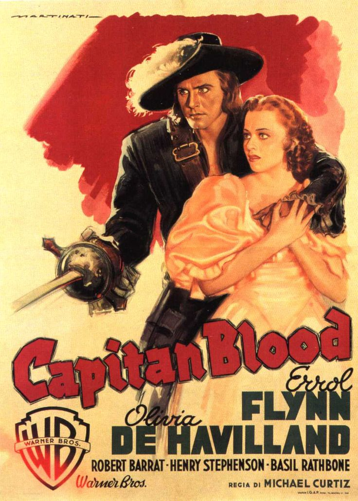 """Captain Blood,"" 1935 Dr. Peter Blood:"" Up that rigging, you monkeys! Aloft! There's no chains to hold you now. Break out those sails and watch them fill with the wind that's carrying us all to freedom!"""