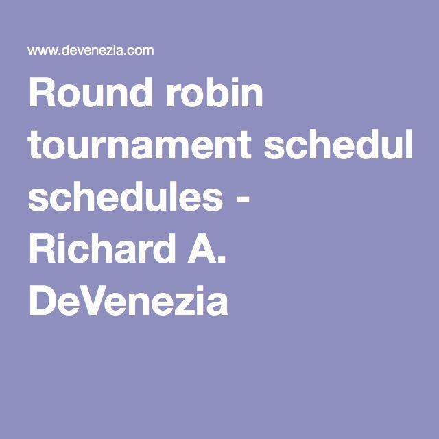 Round robin tournament schedules - Richard A. DeVenezia