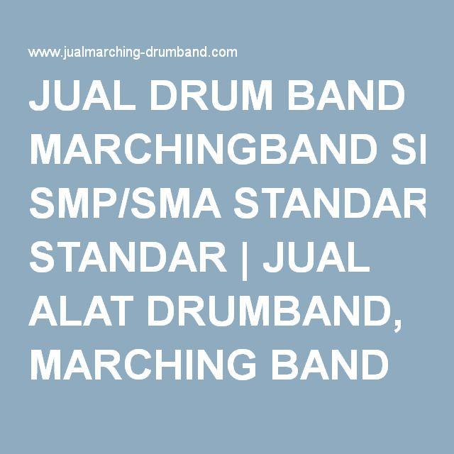 JUAL DRUM BAND MARCHINGBAND SMP/SMA STANDAR | JUAL ALAT DRUMBAND, MARCHING BAND & SERAGAM