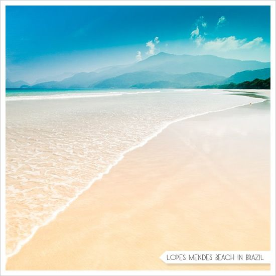 Lopes Mendes Brazil might be a great place to honeymoon and relax ... just sayin'
