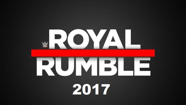 WWE Royal Rumble 2017 Full Matches List, Date, Match Card Predictions Rumors Surprises
