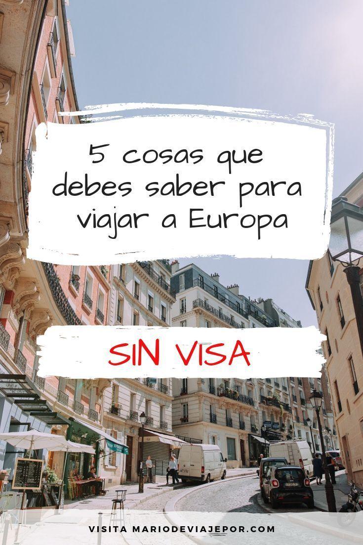 Viajar A Europa Sin Visa Viaje A Europa Europa Destinos Viajes