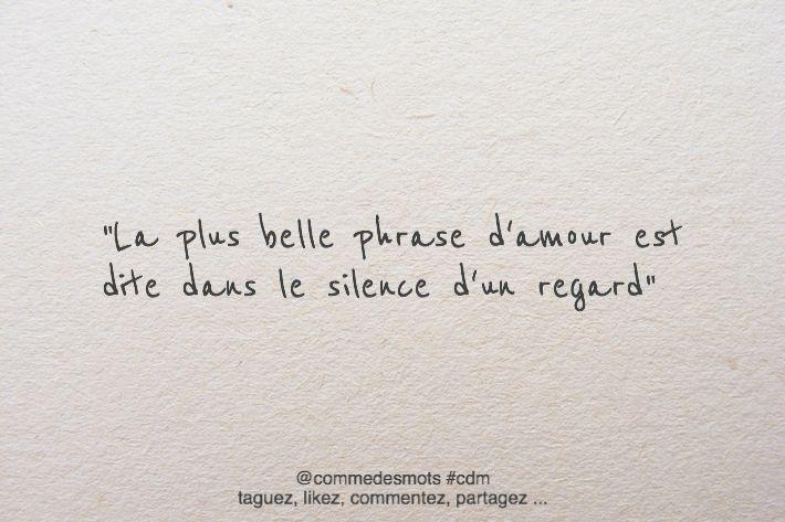 """""""La plus belle phrase d'amour est dite dans le silence d'un regard"""" #citation #amour"""