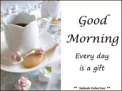 Flowers of Life: Good Morning Wish 20: Every day is a gift