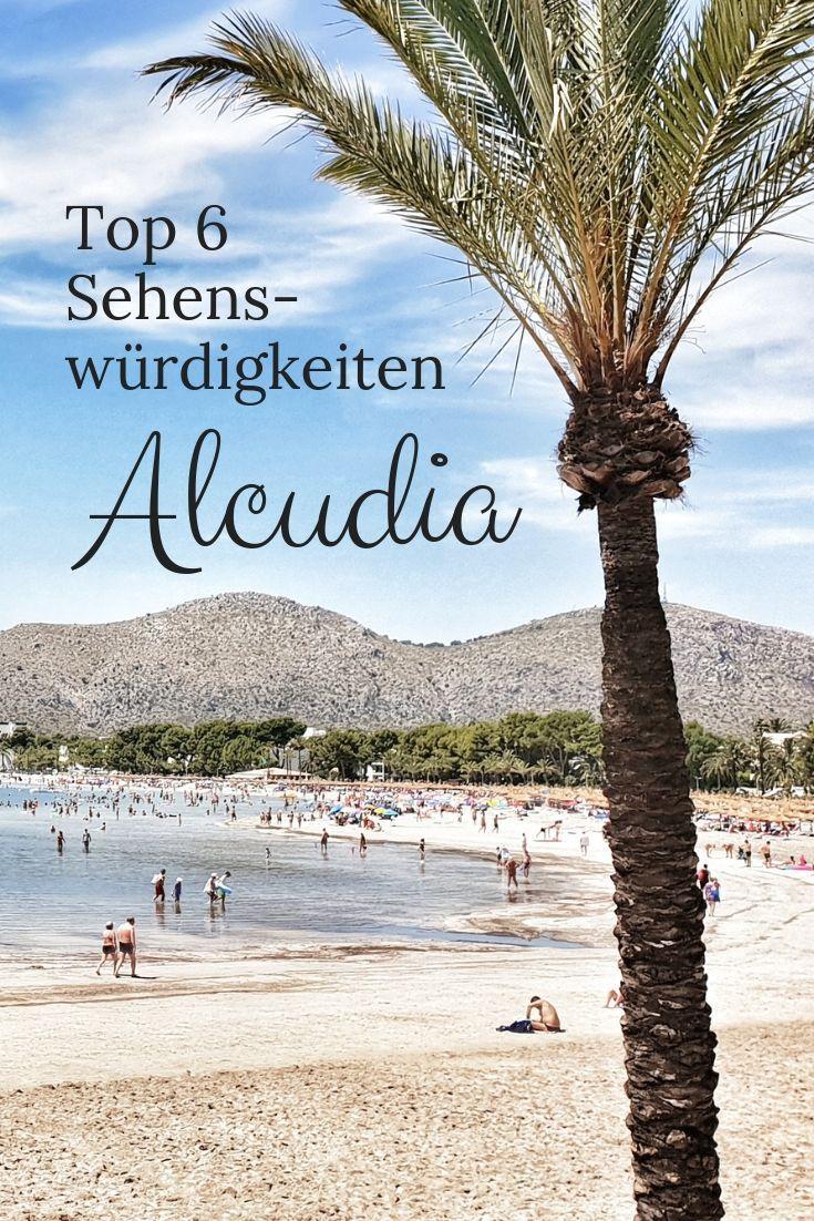 Top 6 Sehenswurdigkeiten In Alcudia Mallorquinische Stadt Mit