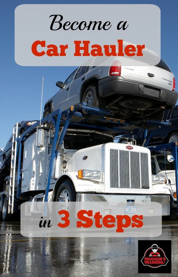 How to a car hauler in 3 steps truckers training