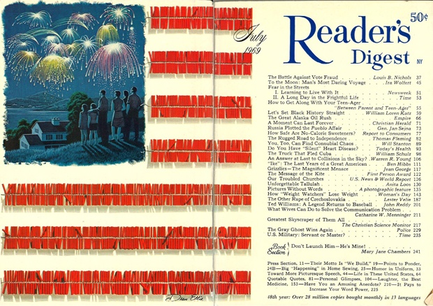 """Reader's Digest front and back cover, July 1969  Illustration: """"Fireworks on the Fourth"""" by Dean Ellis  Dean Ellis was born in Detroit, Michigan and studied at the Cleveland School of Art and the Boston Museum School of Fine Arts. He served as an infantryman in the Pacific during WWII and after the war he worked as an illustrator in Cleveland, Ohio while developing a reputation as a painter. He created numerous magazine and book covers (including a series of paintings for Ray Bradbury"""