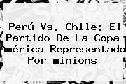 http://tecnoautos.com/wp-content/uploads/imagenes/tendencias/thumbs/peru-vs-chile-el-partido-de-la-copa-america-representado-por-minions.jpg los minions. Perú vs. Chile: El partido de la Copa América representado por minions, Enlaces, Imágenes, Videos y Tweets - http://tecnoautos.com/actualidad/los-minions-peru-vs-chile-el-partido-de-la-copa-america-representado-por-minions/