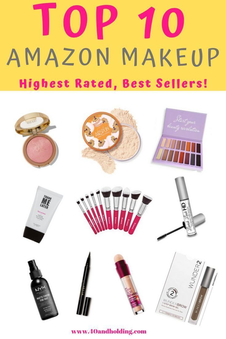 I Scoured Amazon To Find The Top 10 Highest Rated Best Selling Makeup Products 4 Is Un Best Selling Makeup Amazon Beauty Products Favorite Makeup Products