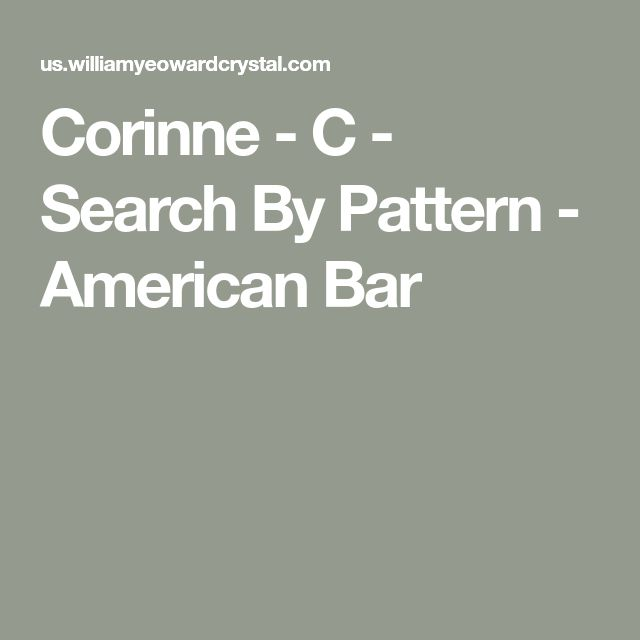 Corinne – C – Search By Pattern – American Bar