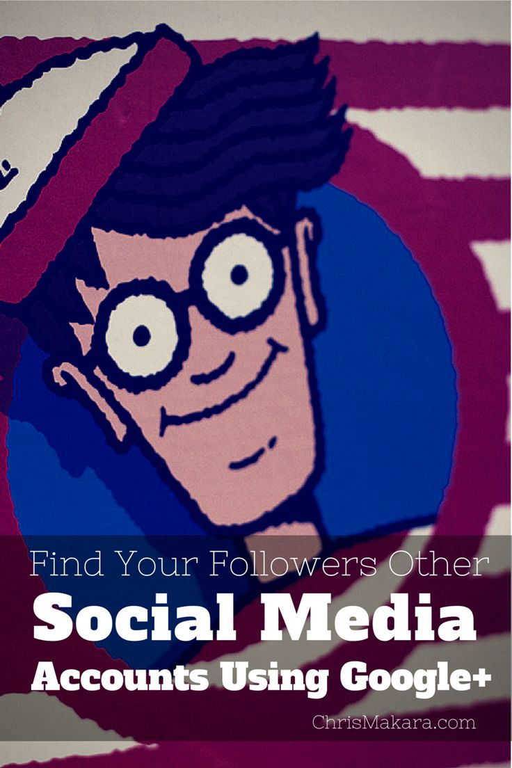 Find Your Followers Other Social Media Accounts Using Google+ #socialmedia #accounts http://chrismakara.com/social-media/find-social-media-accounts/