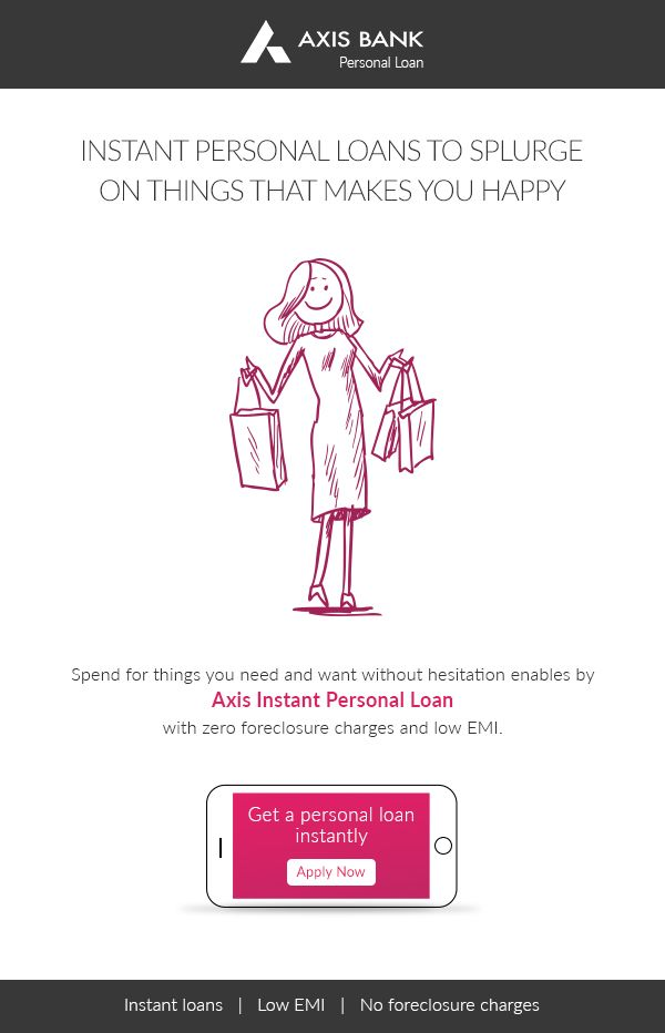 Axis Bank Instant Loans Axis Bank Are You Happy