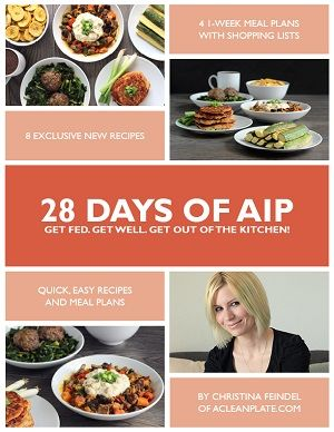 Strict AIP Isn't Meant to Last Forever – What A Personalized AIP Looks Like (Guest Post by Eileen Laird) | Autoimmune Paleo