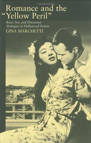 "Romance and the ""yellow peril"" av Gina Marchetti"