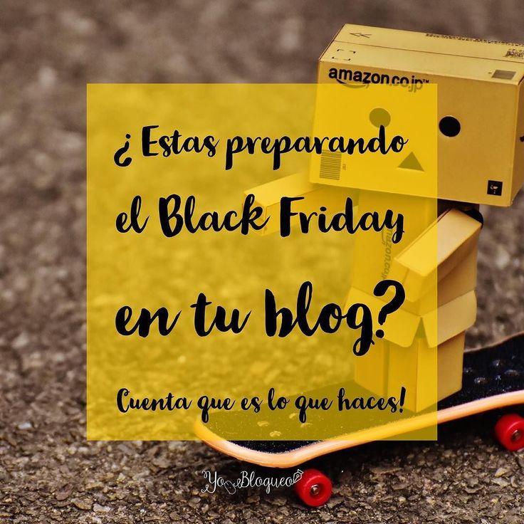 Estás preparando el Black Friday en tu blog?  Más de el 10% de las compras por Internet se hacen en este periodo por lo que si vendes un producto es más fácil que pilles a alguien con la tarjeta floja y compre a parte si tienes afiliados puedes vender más que el resto del año #yoblogueo #blackfriday #blogging #afiliados #marketing
