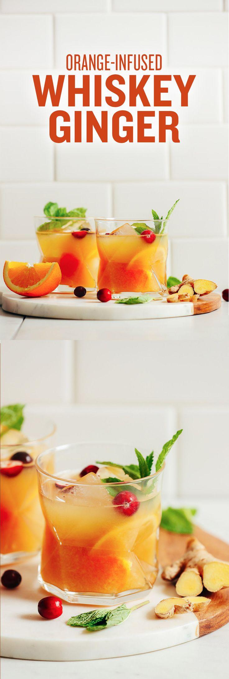 Orange infused whiskey ginger
