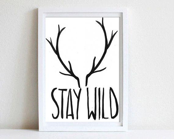 Typo/Druck Geweih und Bleib wild // print/poster with antlers and stay wild via DaWanda.com