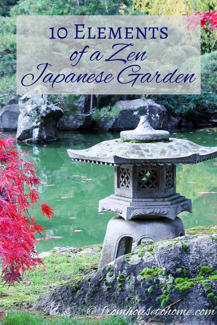 10 Elements of a Zen Japanese Garden | Want to create a relaxing spot in your garden but need some inspiration to get going? Click here to find the 10 elements of a zen Japanese garden.