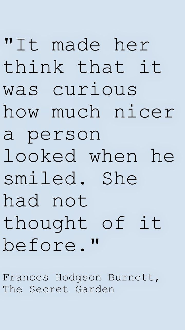 TheSecretGarden By Frances Hodgson Burnett Quote It Made Her Think That Was