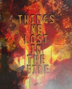 things we lost in the fire de bastille