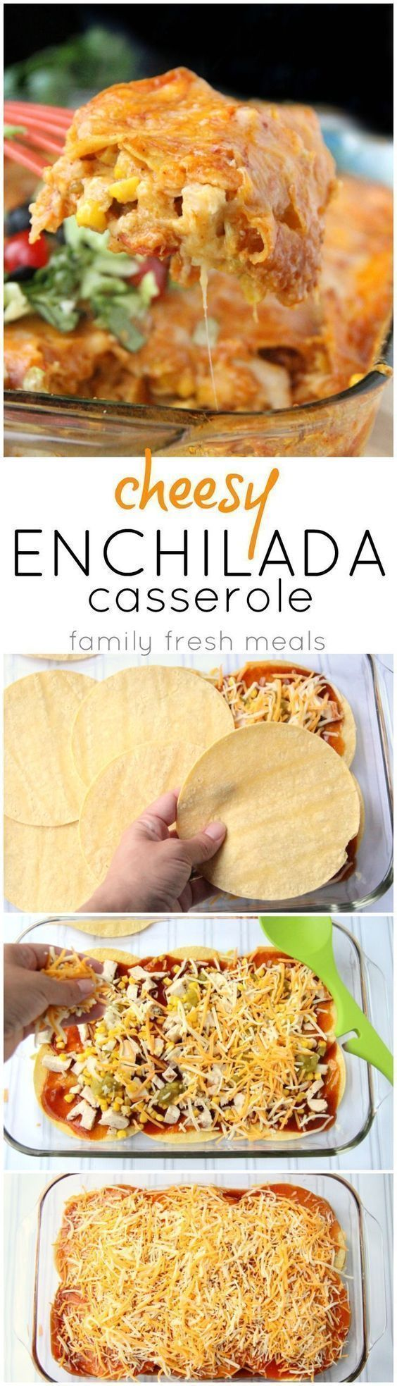 Dinner will be ready in 30 minutes! Cheesy Chicken Enchilada Casserole Recipe #30minutes #casserole #familyfreshmeals #chicken #enchiladas #mexican #recipe