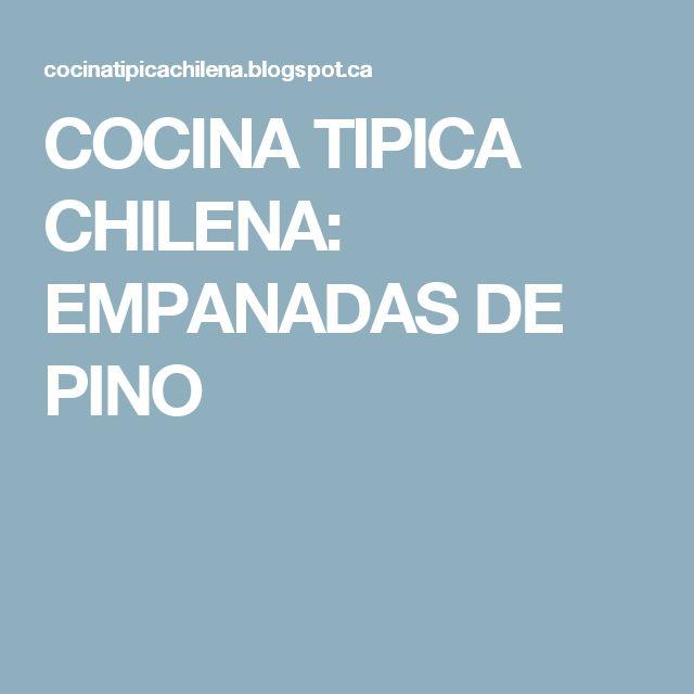COCINA TIPICA CHILENA: EMPANADAS DE PINO