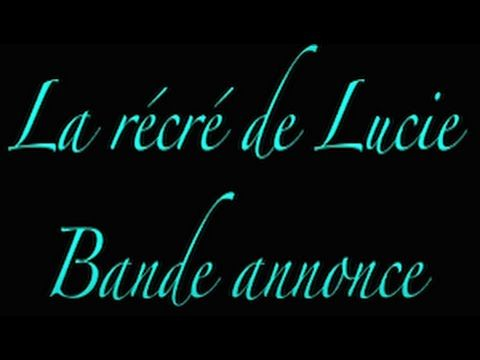 La recre de Lucie,  Web TV, ludo-éducatif, #dessin-animés, #education