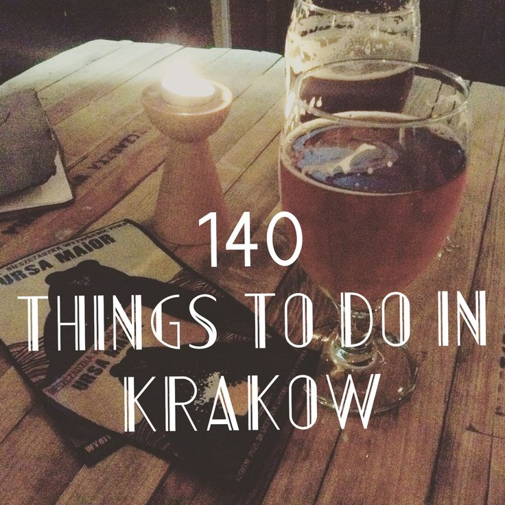 140 Things to Do in Krakow Poland