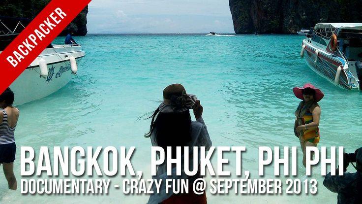 [Backpacker] : Bangkok, Phuket, Phi Phi Island