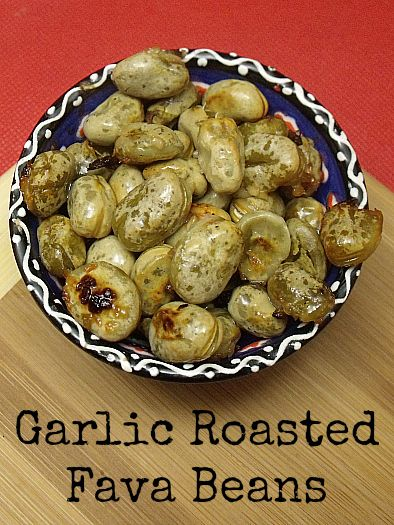 Garlic Roasted Fava Beans