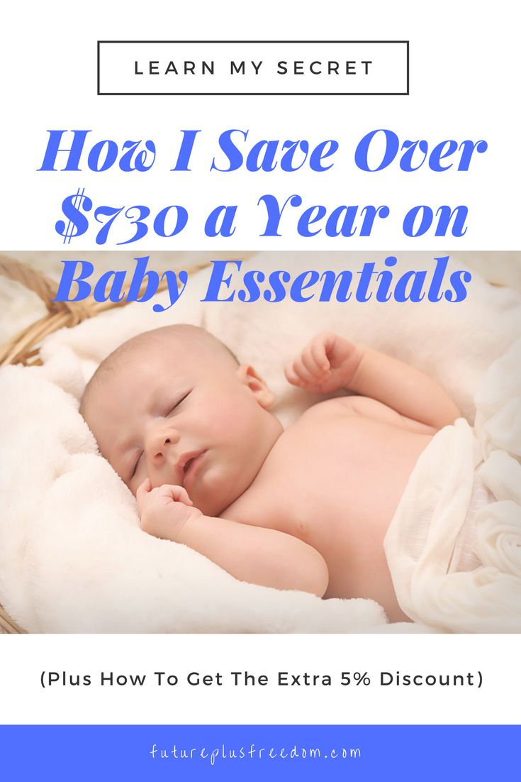 How I Save Over $730 A Year On Baby Essentials