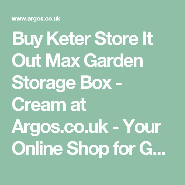 Buy Keter Store It Out Max Garden Storage Box - Cream at Argos.co.uk - Your Online Shop for Garden storage boxes and cupboards, Conservatories, sheds and greenhouses, Home and garden.