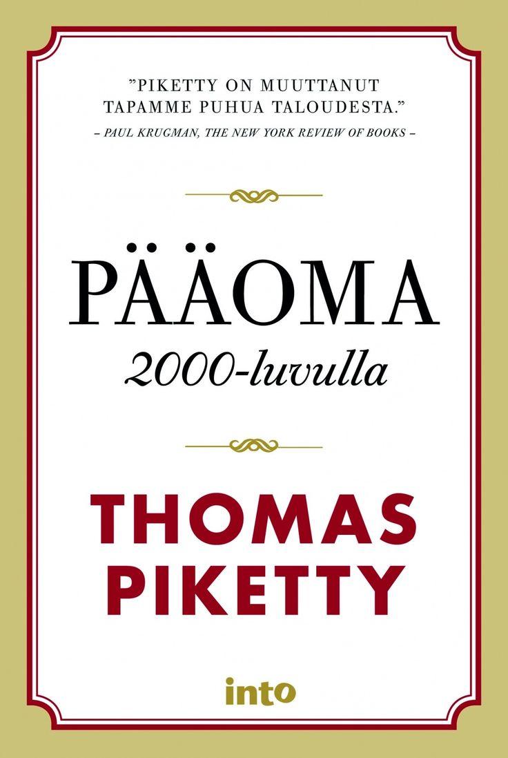 Pääoma 2000-luvulla / Thomas Piketty.